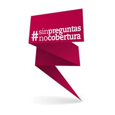 #sinpreguntasnocobertura