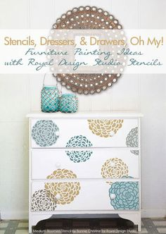 fab diy furniture stenciling ideas with royal design studio stencils, painted furniture, The Bloomers stencil set comes in multiple layers that make it easy to create flowers with contrasting colors and even layer them