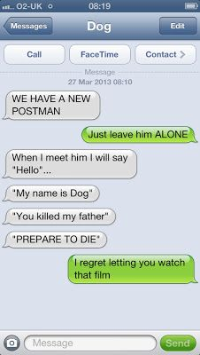 The Web Babbler: Funny Texts - Texts From Dog #5 funni text, laugh, funny dogs, brides, the princess bride funny, funny texts from dog, movi, texting dog, funny dog texts