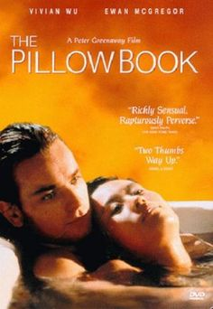 ASIAN CINEMA OR FILMS SET IN ASIA: The Pillow Book