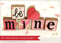 be mine blocks wood project