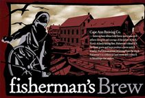 Fisherman's Brew from the Cape Ann Brewing Co. in Gloucester, Mass. Nice simple beer. Very drinkable.