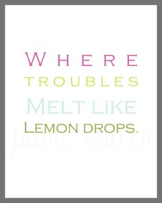 "Cannot express how much I love this. Wizard of Oz ""Where Troubles Melt Like Lemon Drops"" 8x10 Nursery Printable on Etsy, $8.00"