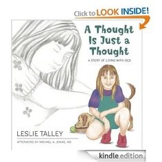A Thought Is Just a Thought is the first book for children and parents that confronts OCD, a surprisingly common childhood illness. It is an excellent resource for parents and for doctors who wish better understand how to help children deal with this debilitating psychological illness.  - repinned by @PediaStaff – Please Visit ht.ly/63sNtfor all our pediatric therapy pins