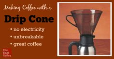 Just one of several great ways to make coffee with no eletricity surviv kitchen, cook techniqu, nag problem, boat galley, galley cook