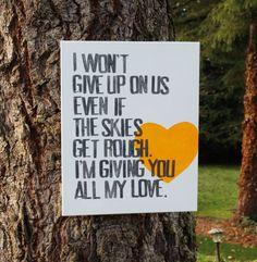 """16x20 """"I won't give up on us"""" lyrics from Jason Mraz canvas created by Houseof3 on Etsy"""