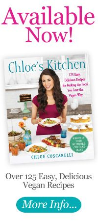 Chef Chloe Coscarelli: Chloe's Kitchen - Vegan Cooking and Recipes. My new favorite Vegan cookbook! Amazing and easy recipes!
