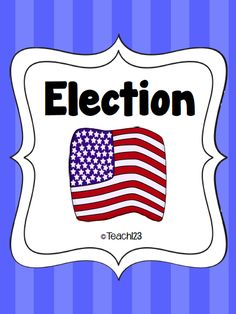Election lesson ideas and FREE printables