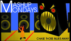 Mash-Up Mondays: I'm a DJ.  I listen to all kinds of music.  Thanks to the world wide inter tubes, I hear great music from other DJs all over the world.  Every Monday, I'll share 3 or 4new Mash-Ups.  Enjoy
