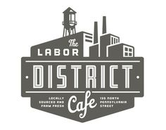 Labor District Cafe logo logos with buildings, cafe logos, badg, black and white logos, logo building, logos design, building logo, factory logo, logo cafe