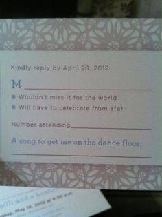 Cute wording idea for the RSVP cards. Plus I love the idea of a song request to get your guests excited!
