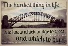 Google Image Result for http://quotesloveandlife.com/wp-content/uploads/2012/06/life-quotes-the-hardest-thing-in-life-david-russell.png