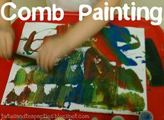 Comb painting...
