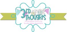 3rd Grade Thoughts- 3rd grade blog