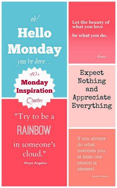 Monday Inspiration Quotes to start your week off right.