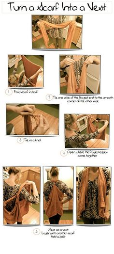 Learn how to turn a scarf into a vest :-  For making scarf into a vest.. click on picture to read more