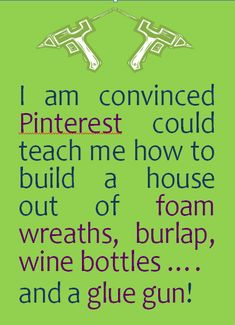 Pinterest can teach you to do anything!