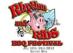 Rhythm and Ribs Festival ~ July 12 - 15, 2012 ~ Carroll,Ohio
