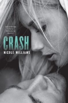 Crash (Crash #1) by Nicole Williams