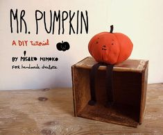 DIY Mr. Pumpkin Plush Doll Tutorial http://www.handmadecharlotte.com/mr-pumpkin-plushie-tutorial/