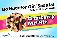 Cranberry Nut Mix - Girl Scouts NorCal's Fall Nut & Magazine Sale is Oct. 4-Nov. 24, 2013! Help girls raise funds for fall activities and service projects! http://www.girlscoutsnorcal.org/gonuts