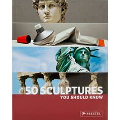 50 Sculptures You Should Know - Art History & Reference - Books & Media - The Met Store