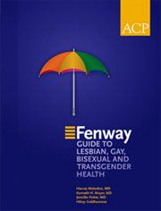 The Fenway Institute Guide to Lesbian, Gay, Bisexual, and Transgender - link to publications page
