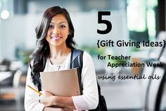 Are you ready for Teacher Appreciation Week? Here are 5 gift giving ideas for the teachers in your life using essential oils.   http://doterrablog.com/gift-giving-ideas-teacher-appreciation-week