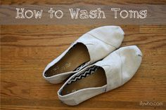 How to Clean Toms: Tired of hand washing your Toms? Easy way to clean