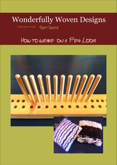 How to Weave on a Peg Loom printable by WonderfullyWovenWool, £2.50