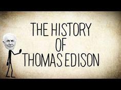The History of Thomas Edison - a Short Story.