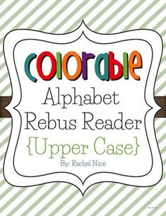 Fully colorable rebus reader for A-Z. This cute book has predictable sentences and pictures with the initial sounds to support emergent readers. A lower case version is also available! $