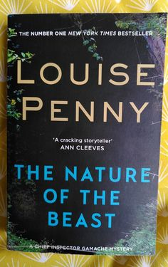 Louise Penny –the nature of the beast - tinaliestvor
