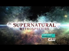 Supernatural - Retrospective Special Preview on October 6th