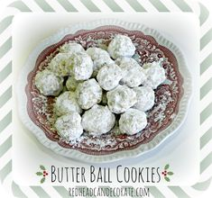 Butter Ball Cookie Recipe | A timeless classic from contributor Julie from Redhead Can Decorate