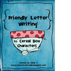 Delicious idea for Friendly Letter Writing!