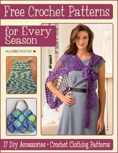 Free eBook: Free Crochet Patterns for Every Season: 17 DIY Accessories + Crochet Clothing Patterns