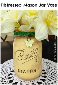 Distressed Mason Jar Vase Tutorial (includes short video too!)