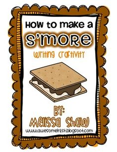 Free printable! This pack includes:*A planning Sheet*S'more Writing Paper*A Craftivity Pattern*