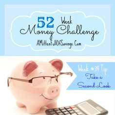 52 Money Save Ways: Week 34: Take a Second Look Save each week with the 52 Week Money Challenge!  #52weekchallenge #moneysaveways #52weekmoneychallenge