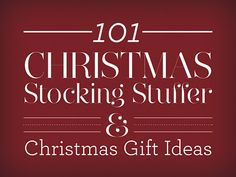 101 Christmas Stocking Stuffers & Christmas Gift Ideas
