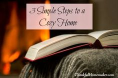 3 Simple Steps to a Cozy Home