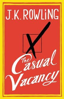 The Casual Vacancy By: J. K. Rowling. Click here to buy this eBook: http://www.kobobooks.com/ebook/The-Casual-Vacancy/book-YrUFriGNCUGCRng6ZE0quw/page1.html# #kobo #ebooks