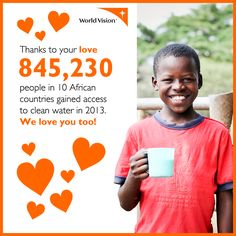 More than 1,600 children under age 5 die every day from diarrhea caused by unsafe water. World Vision is one of the largest providers of clean water in the developing world, reaching a new person with clean water every 30 seconds!