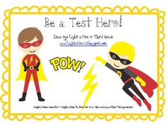 Help motivate your students for important tests by creating super hero characters!  Students will create a super hero name, super power and motto t...