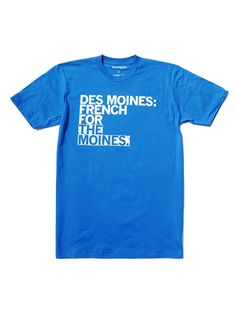 Des Moines by Raygun: Also available in red. $19 #T_Shirt #Des_Moines #Raygun