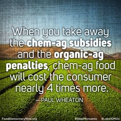 Let's not confuse what we're paying for with cheap food produced by industrial agriculture! Join us to demand a safer and sustainable food system! www.fooddemocracynow.org #food #organic #sustainability #quote