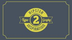 Cool inspiration for graphics and fonts...Hipster Typography Inspiration #2 #fonts #graphics