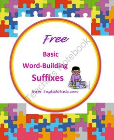 Free Basic Word-Building Suffixes Packet from EnglishHints on TeachersNotebook.com -  (7 pages)  - An introduction to suffixes for ESL students of all levels, emphasizing suffixes that mark parts of speech (-able, -tion, etc.) and can help students decode new words related to known vocabulary.