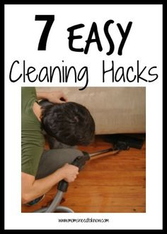 7 Easy Cleaning Hacks To Try! - Moms Need To Know ™